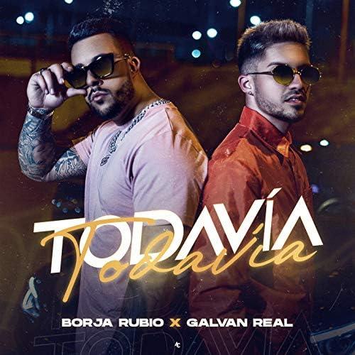 Borja Rubio & Galvan Real