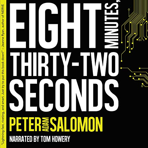 Eight Minutes, Thirty-Two Seconds audiobook cover art
