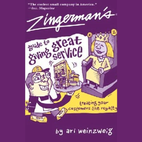 Zingerman's Guide to Giving Great Service audiobook cover art