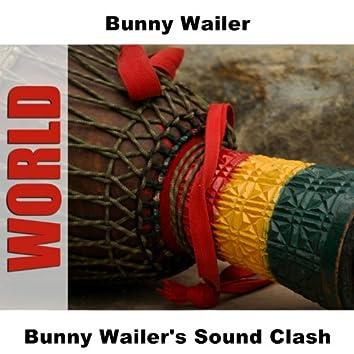 Bunny Wailer's Sound Clash