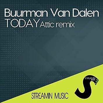 Today (Attic Remix)