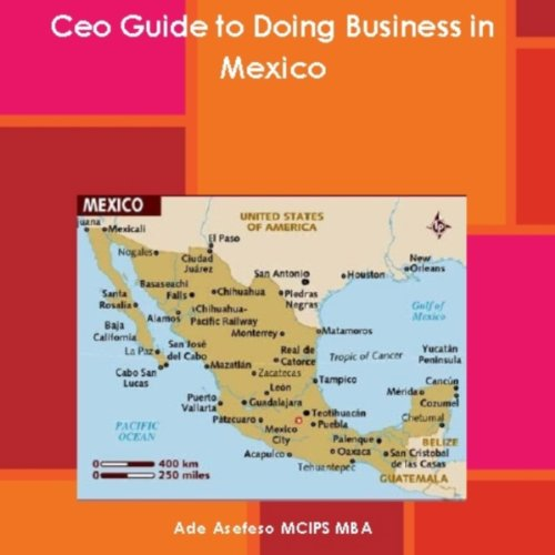 CEO Guide to Doing Business in Mexico audiobook cover art
