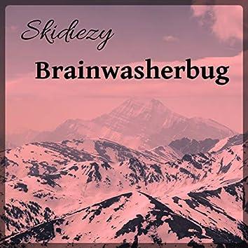 Brainwasherbug