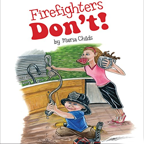 Firefighters Don't! audiobook cover art
