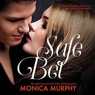 Safe Bet     The Rules, Book 4              Written by:                                                                                                                                 Monica Murphy                               Narrated by:                                                                                                                                 Seraphine Valentine,                                                                                        Jack DuPont                      Length: 6 hrs and 28 mins     Not rated yet     Overall 0.0