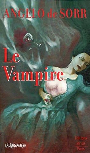 Le vampire, fantaisie mordante - Frissons