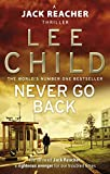Never Go Back - (Jack Reacher 18) - Bantam - 27/03/2014