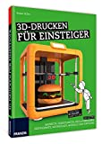 3D-Drucken für Einsteiger - 3