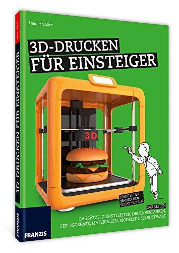 3D-Drucken für Einsteiger (Schnelleinstieg) - 3