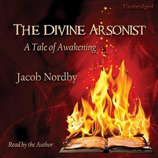 The Divine Arsonist audiobook cover art