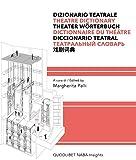 Dizionario teatrale. Ediz. multilingue (Naba Insights)