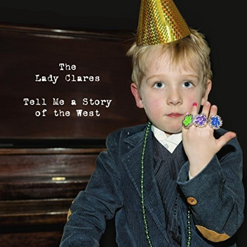 Tell Me a Story of the West [Explicit]