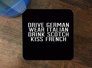 Drive German, Kiss French Quote Art Silicone Drink Beverage Coaster 4 Pack by MWCustoms