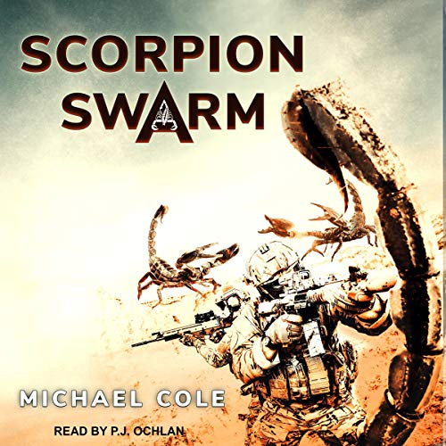 Scorpion Swarm Audiobook By Michael Cole cover art