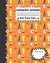 Composition Notebook Wide Ruled Paper: Creepy Candy - Scary Halloween Monsters Themed Journal - Fun Gift for Girls Boys Teens Teachers & Students   ... for Work or School. Trick or Treat Edition