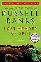 Lost Memory of Skin: A Novel