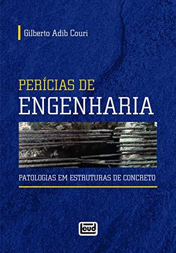 Perícias De Engenharia - Patologias Em Estruturas De Concreto