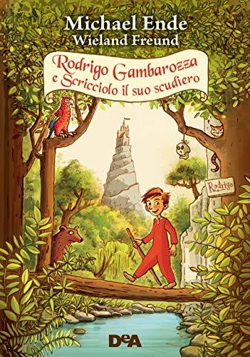 Rodrigo Gambarozza e Scricciolo il suo scudiero