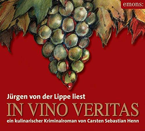 In Vino Veritas - Hörbuch: Ein kulinarischer Kriminalroman (Julius Eichendorff)