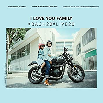 I Love You Family (Live)