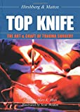 Top Knife: The Art & Craft in Trauma Surgery