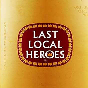 Last Local Heroes
