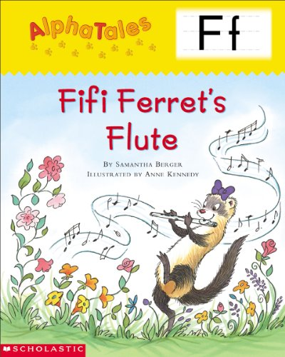 AlphaTales: F: Fifi Ferret's Flute (Alpha Tales) (English Edition)