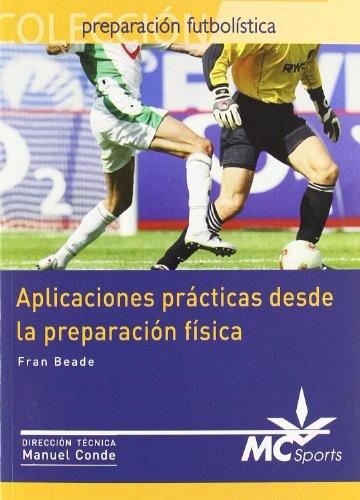Aplicaciones prácticas desde la preparación física (