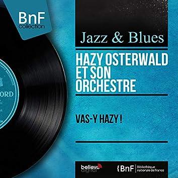 Vas-y Hazy ! (Mono Version)