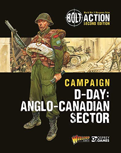 Compare Textbook Prices for Bolt Action: Campaign: D-Day: British & Canadian Sectors 2 Edition ISBN 9781472839121 by Games, Warlord,Dennis, Peter