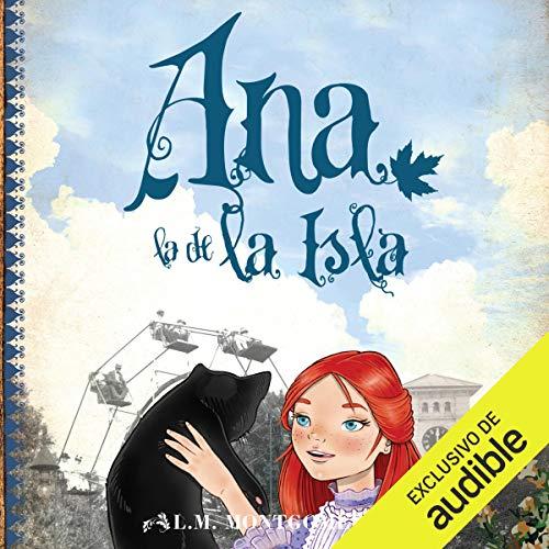 Ana, La De La Isla (III) (Narración en Castellano) [Anne of the Island (III)] Titelbild