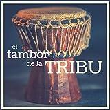 El Tambor de la Tribu