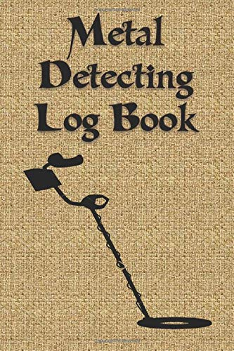 """Metal Detector Log Book: Metal detector Log Book to record date, location, machine used .... really perfect way to record and organize everything about the metal found 6"""" x 9"""" 120 pages"""