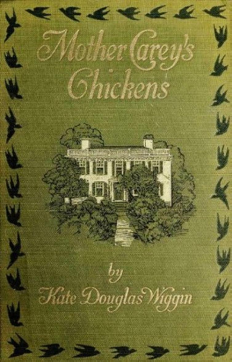 現代時計回り吐くMother Carey's Chickens (Illustrated) (English Edition)