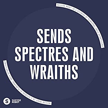 Spectres And Wraiths