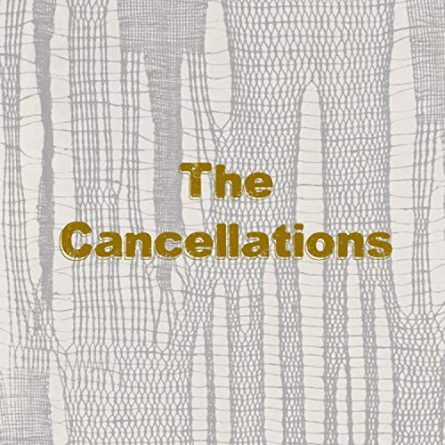 The Cancellations