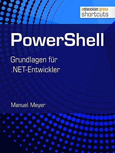 PowerShell: Grundlagen für .NET-Entwickler (shortcuts 204)