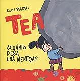 Tea ¿Cuánto Pesa Una Mentira? (PICARONA)
