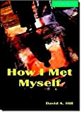 CER3: How I Met Myself Level 3 Lower Intermediate Book and Audio CDs (2) Pack: Lower Intermediate Level 3 (Cambridge English Readers)