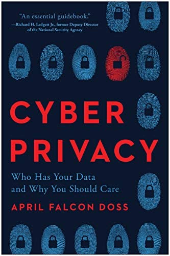 Cyber Privacy Who Has Your Data and Why You Should Care product image