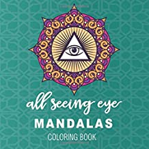 all seeing mandalas coloring book: Vintage All Seeing Eye in Triangle and Mandala Providence Magic Symbol Coloring Book wi...