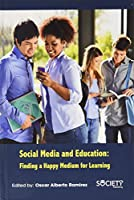 Social Media and Education: Finding a Happy Medium for Learning