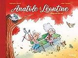 Anatole et Léontine - Suspends ton vol