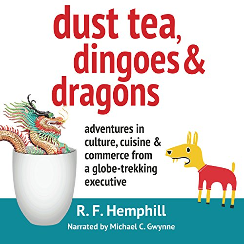 Dust Tea, Dingoes and Dragons audiobook cover art