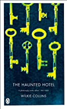 The Haunted Hotel: A Mystery of Modern Venice (Penguin Classics)