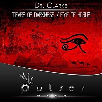 Tears Of Darkness / Eye Of Horus