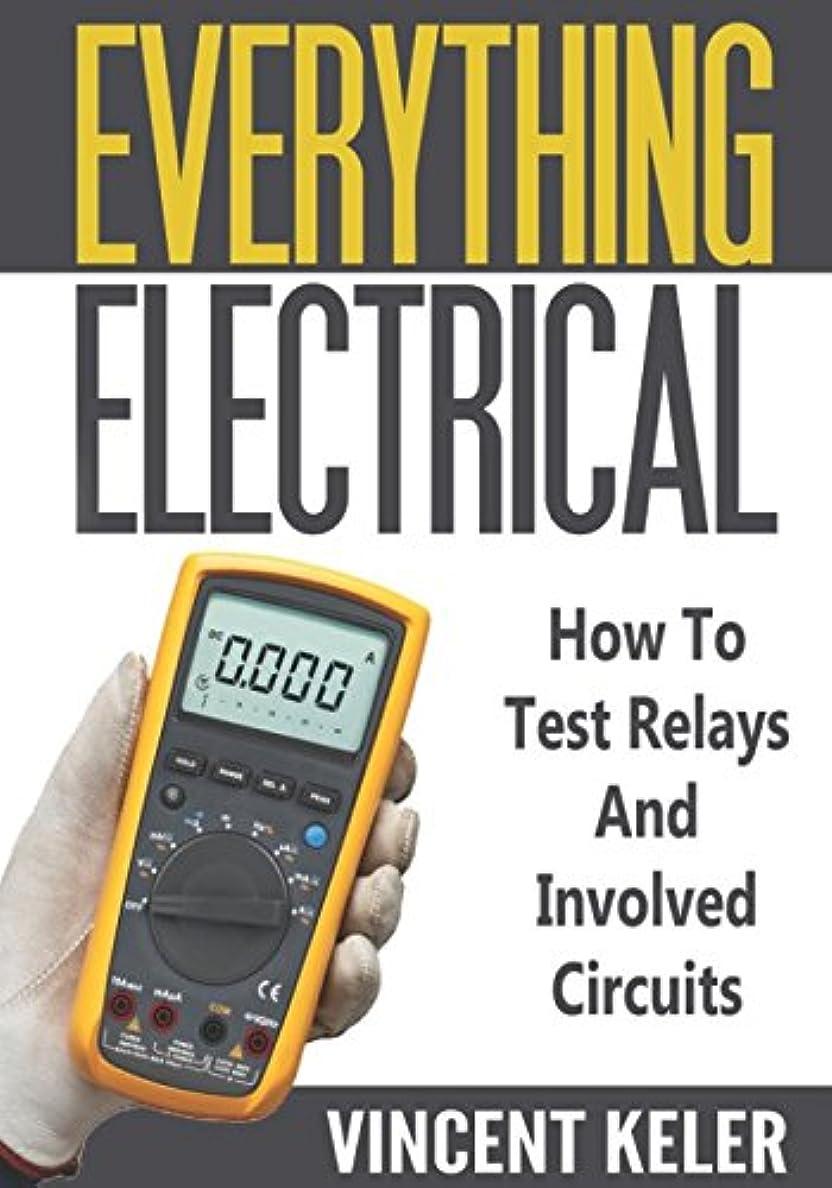 識別するレディ代数的Everything Electrical How To Test Relays And Involved Circuits