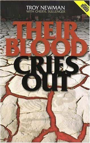 Their Blood Cries Out by Troy Newman (2003-08-02)