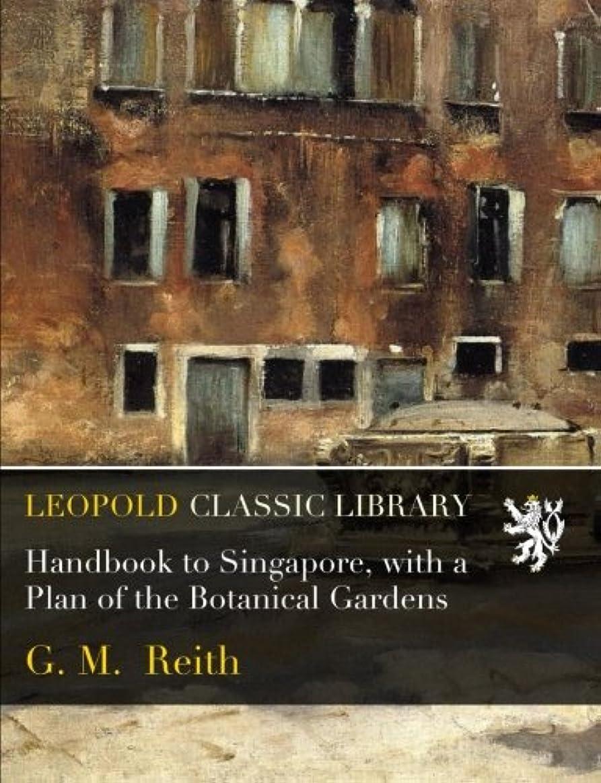 測定可能しかしピルHandbook to Singapore, with a Plan of the Botanical Gardens