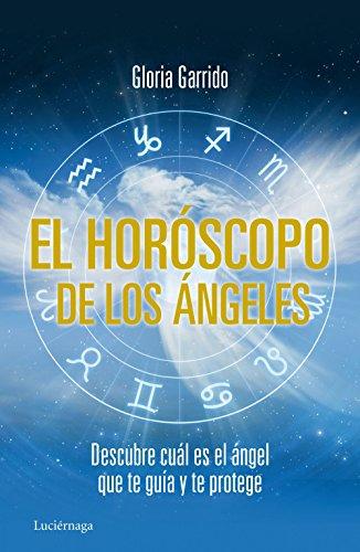 El horóscopo de los ángeles: Descubre cual es el ángel que te guía y te protege (PRACTICA)